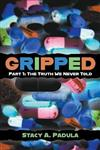 Gripped - Part 1: The Truth We Never Told