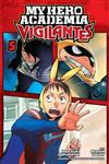 My Hero Academia: Vigilantes, Vol. 5