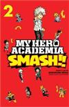 My Hero Academia: Smash!!, Vol. 2