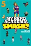 My Hero Academia: Smash!!, Vol. 5