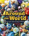 Around the World: a Can-You-Find-it Book (Can You Find it?)