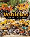 Vehicles: a Can-You-Find-it Book (Can You Find it?)