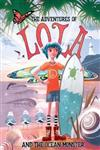 The Adventures of Lola and the Ocean Monster: Books for kids: A Magical Illustrated Fairy Tale with an Environmental Message, set in Byron Bay Australia: 2017