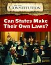 Can States Make Their Own Laws?