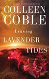 Leaving Lavender Tides: Library Edition