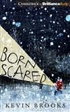 Born Scared: Library Edition