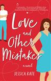 Love and Other Mistakes: Library Edition