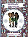 STEM Lovin' Baby-Sitters Colouring Book: A fun colouring book for girls who like baby-sitting, science, magic and black hair