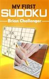My First Sudoku: Sudoku for Beginners