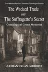 The Suffragette's Secret & the Wicked Trade