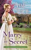 Marry In Secret: A Marriage of Convenience Romance