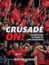 Crusade On!: Celebrating 25 Years Of The Crusaders