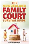 New Zealand Family Court Survival Guide