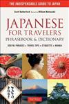 Japanese for Travelers Phrasebook & Dictionary: Useful Phrases + Travel Tips + Etiquette