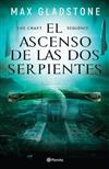 The Craft Sequence.: El Ascenso de Las DOS Serpientes