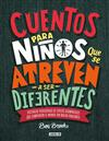Cuentos Para Ni os Que Se Atreven a Ser Diferentes / Stories for Boys Who Dare to Be Different