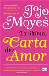 Ultima Carta de Amor / The Last Letter from Your Lover, La