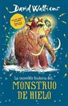 Increible Historia... del Monstruo de Hielo / The Ice Monster, La