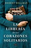 Libreria de Los Corazones Rotos/ The Bookshop of the Broken Hearted, La