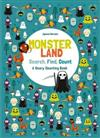 Monsterland: Search, Find, Count: A Scary Counting Book