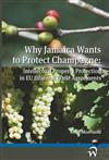 Why Jamaica Wants to Protect Champagne: Intellectual Property Protection in EU Bilateral Trade Agreements