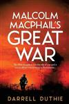 Malcolm MacPhail's Great War