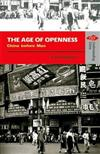 The Age of Openness - China before Mao