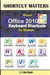 Microsoft Office 2010 Keyboard Shortcuts for Windows
