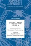 India and Japan: Assessing the Strategic Partnership