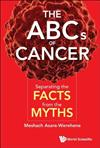 The Abcs Of Cancer: Separating The Facts From The Myths