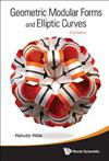 Geometric Modular Forms And Elliptic Curves (2nd Edition)