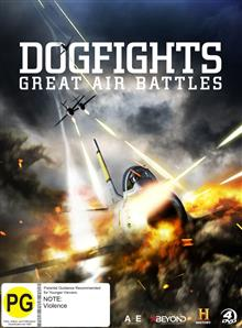 The Dogfights - Greatest Air Battles