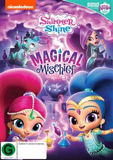 Shimmer And Shine - Magical Mischief
