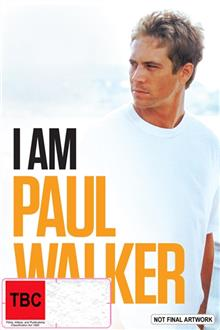 I Am - Paul Walker