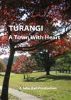 Turangi - A Town With Heart