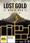 Lost Gold Of World War II Season 1