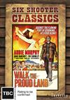 Walk The Proud Land (Six Shooter Classics)