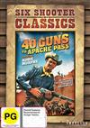 40 Guns To Apache Pass Six Shooter Collection