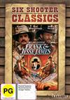 Last Days Of Frank And Jesse James, The Six Shooter Classics