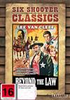Beyond The Law Six Shooter Classics