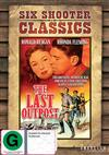Last Outpost, The Six Shooter Classics