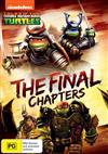 The Teenage Mutant Ninja Turtles - Final Chapters