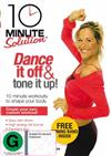 10 Minute Solution - Dance It Off And Tone It Up!