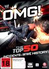 WWE - Omg! The Top 50 Incidents In WWE History