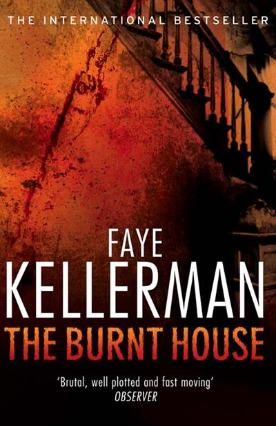 The Burnt House (Peter Decker and Rina Lazarus Series, Book 16)