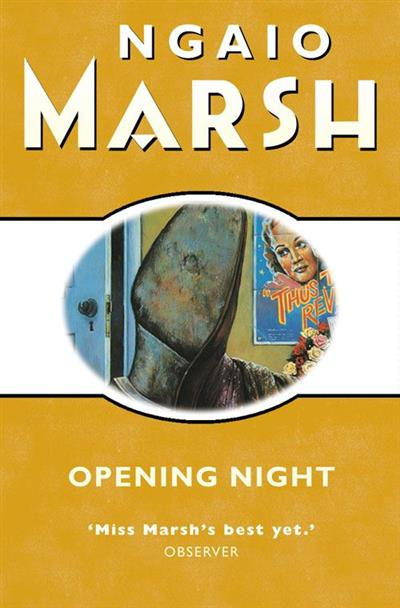Opening Night (The Ngaio Marsh Collection)