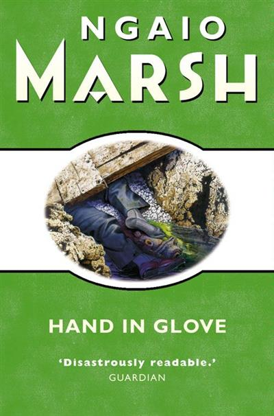 Hand in Glove (The Ngaio Marsh Collection)