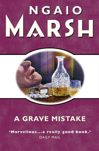 Grave Mistake (The Ngaio Marsh Collection)