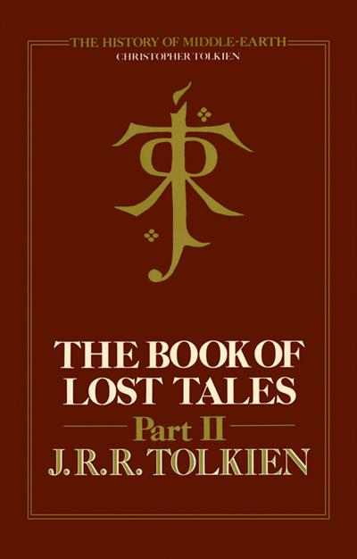 The Book of Lost Tales 2 (The History of Middle-earth, Book 2)
