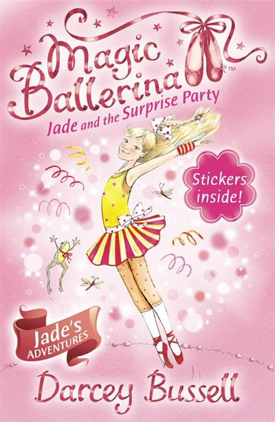 Jade and the Surprise Party (Magic Ballerina, Book 20)